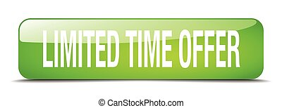 limited time offer green square 3d realistic isolated web button