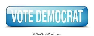 vote democrat blue square 3d realistic isolated web button