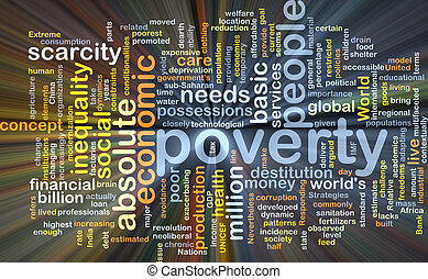 Poverty background concept glowing - Background concept...
