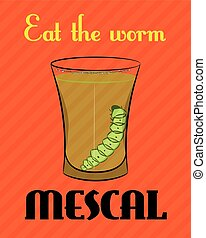 poster with the image of tequila with worm on orange background