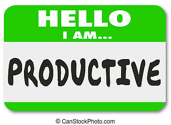 Productive Hello Nametag Efficient Worker Person Applicant Candidate