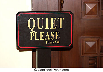 Quiet Please sign near the door