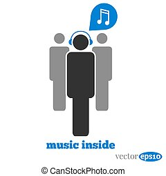 music inside - man with music , music inside