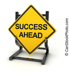 Road sign - success ahead , rendered image.