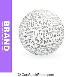 BRAND. Word cloud illustration. Tag cloud concept collage....