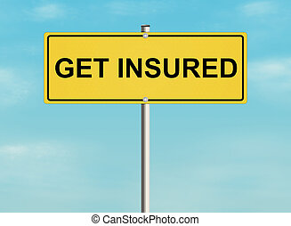 Insurance road sign - Road sign with the issue of insurance...