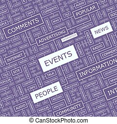 EVENTS. Word cloud illustration. Tag cloud concept collage.