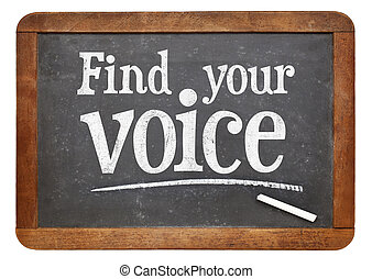 find your voice blackboard sign