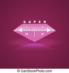 Pink super mom shield Super hero style Vector illustration...