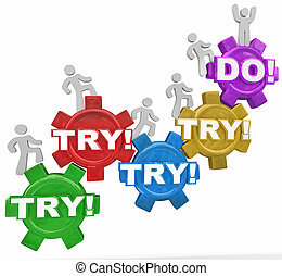 Try or Do Success Vs Failure Determined People Marching Up...
