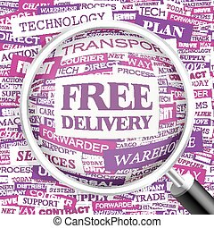 FREE DELIVERY. Word cloud concept illustration. Wordcloud...