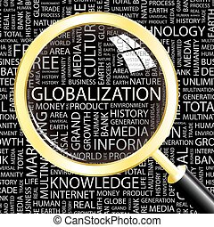 GLOBALIZATION. Word cloud concept illustration. Wordcloud...