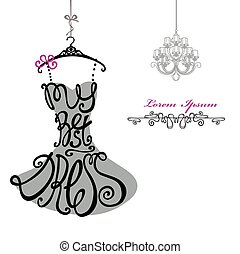 Woman dress Silhouette.Words Best dress.Chandelier.Template...