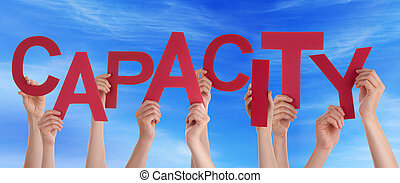 Many People Hands Hold Red Word Capacity Blue Sky - Many...