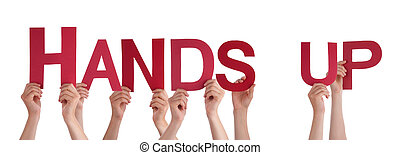 People Hands Holding Red Straight Word Hands Up - Many...