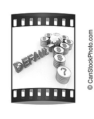 Question mark in the form of gold coins with dollar sign. The film strip