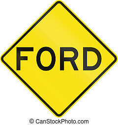 Ford in Australia - An Australian warning traffic sign -...