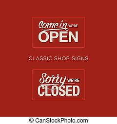 Open and Closed Sign - information retail store, vector...