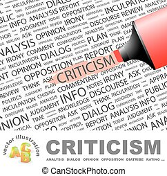 CRITICISM Word cloud illustration Tag cloud concept collage...