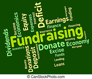 Fundraising Word Shows Capital Wordcloud And Funds -...