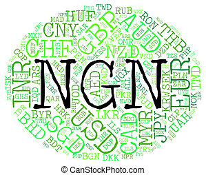 Ngn Currency Represents Nigerian Nairas And Fx - Ngn...