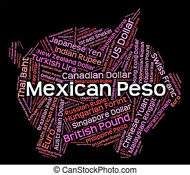 Mexican Peso Represents Foreign Exchange And Coin - Mexican...