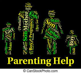 Parenting Help Shows Mother And Child And Advice - Parenting...
