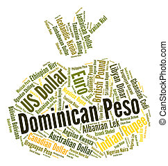 Dominican Peso Represents Currency Exchange And Coin -...