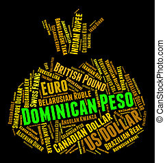 Dominican Peso Means Currency Exchange And Banknote -...
