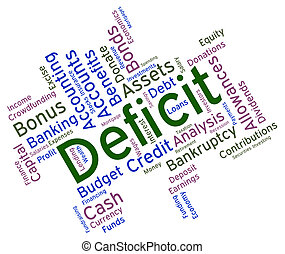 Deficit Word Shows Financial Obligation And Deficiency -...