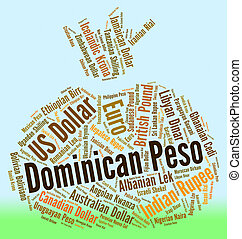 Dominican Peso Means Worldwide Trading And Coin - Dominican...