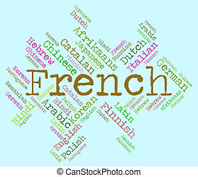 French Language Represents Translator Lingo And...