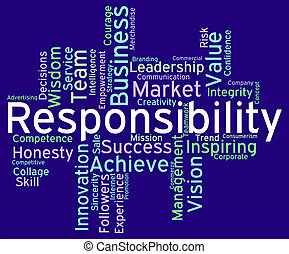 Responsibility Words Means Duty Responsibilities And Text -...