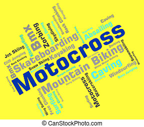 Motocross Words Indicates Motor Extreme And Motorbikes -...