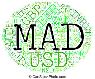 Mad Currency Means Worldwide Trading And Currencies - Mad...