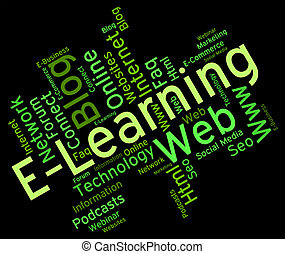 Elearning Word Means World Wide Web And College - Elearning...