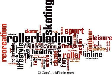 Rollerblading Convertedeps - Rollerblading word cloud...