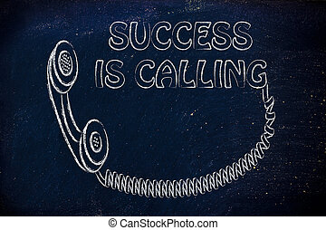 answer, success is calling - funny old school phone with...