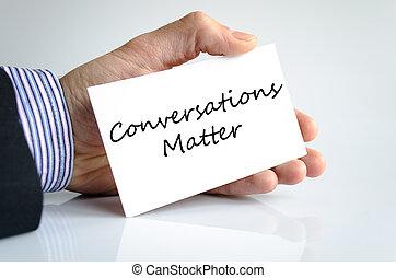 Conversation matter text concept - Conversations matter text...