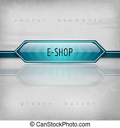 E-Shop Button - Modern plastic buttons E-SHOP with sharp...