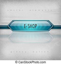 E-Shop Button - Modern plastic buttons E-SHOP with sharp...