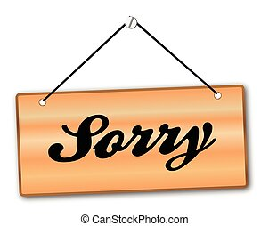 Sorry Sign - Sorry sign in wood grain with red string and...