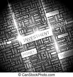 INVESTMENT. Word cloud illustration. Tag cloud concept...