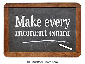 Make every moment count on blackb oard - Make every moment...