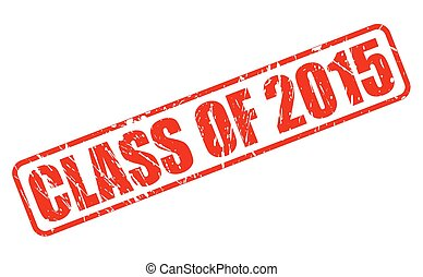 Class of 2015 red stamp text on white