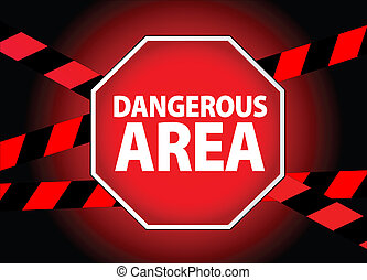 dangerous area - computer generated sign