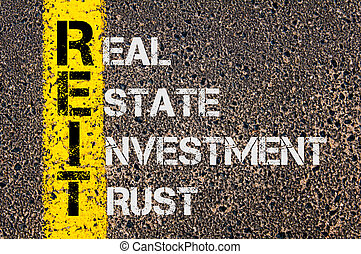 Business Acronym REIT as Real Estate Investment Trust -...