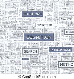 COGNITION. Word cloud illustration. Tag cloud concept...