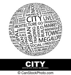 CITY Word cloud illustration Tag cloud concept collage