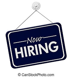 Now Hiring Sign, A blue sign with the word Now Hiring with...